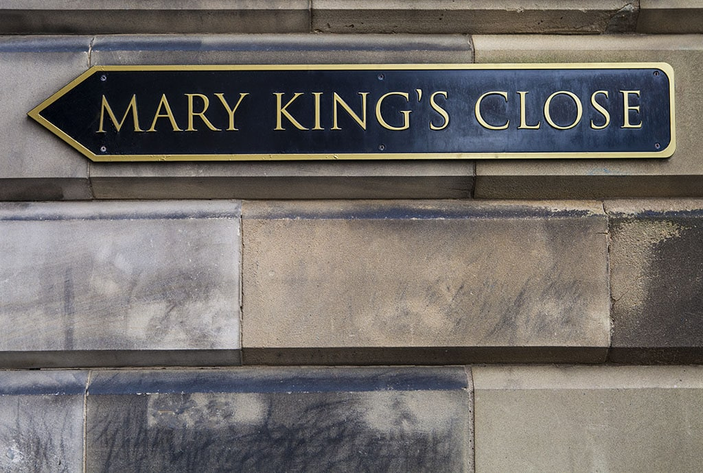 May Kings Close of Scotland sign